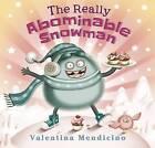 The Really Abominable Snowman by Valentina Mendicino (Hardback, 2014)