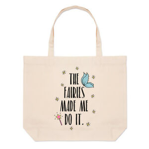 The-Fairies-Made-Me-Do-It-Large-Beach-Tote-Bag-Funny-Shopper-Shoulder