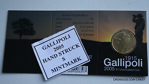 2005 Gallipoli RAM $1 UNC S Mintmark