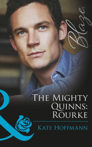 1 of 1 - Hoffmann, Kate, The Mighty Quinns: Rourke (Mills & Boon Blaze) (The Mighty Quinn