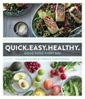 Quick. Easy. Healthy.: Good Food Every Day by Callum Hann, Themis Chryssidis (Paperback, 2016)