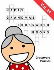 Happy Grandma's Crossword Books : Volume 24 by Happy Grandma's Happy...