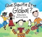Que Signifie Etre Global? by Rana DiOrio (Hardback, 2009)