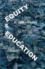 Equity And Education In Cold Climates In Sweden And England by Dennis Beach (Paperback, 2016)