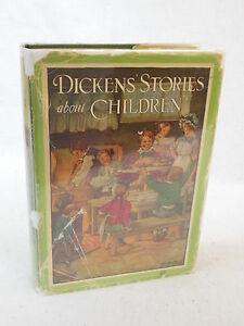 DICKENS' STORIES ABOUT CHILDREN - 1929 HC/DJ Illust'd by CLARA M. BURD HC/DJ