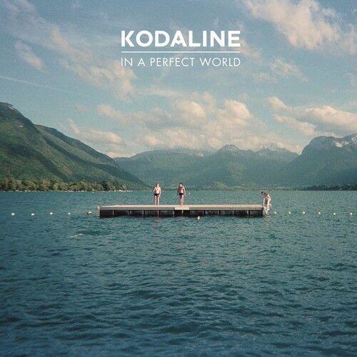 Kodaline - In a Perfect World [New Vinyl]