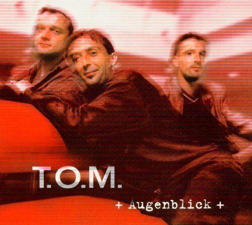T.O.M. Augenblick (2000)  [CD]