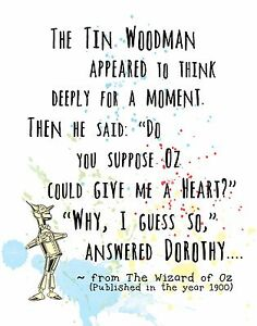 Wizard Of Oz Quotes | The Tin Man Fun Quote Wall Art Print Wizard Of Oz Can Oz Give Me A