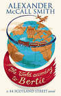 The World According to Bertie by Alexander McCall Smith (Paperback, 2008)