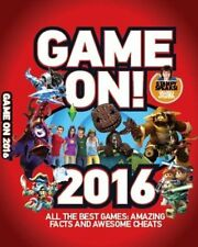 Game On! 2016: All the Best Games: Awesome Facts a