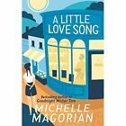 A Little Love Song by Michelle Magorian (Paperback, 2015)