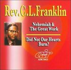 Nehemiah and the Great Work/Did Not Our Hearts Burn by Rev. C.L. Franklin (CD, Jul-2009, Atlanta International)