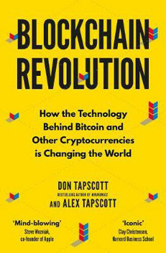 Blockchain Revolution: How the Technology Behind Bitcoin and Other Cryptocurrenc