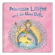 Prinzessin Lillifee und der kleine Delfin von Finsterbusch, Monika