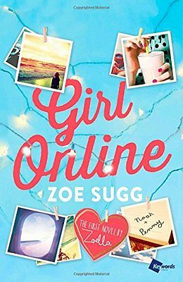 Girl Online: The First Novel by Zoella (Girl Online Book) by Zoe Sugg Hardcover