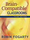 Brain-Compatible Classrooms by SAGE Publications Inc (Paperback, 2009)