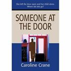 Someone at the Door by Caroline Crane (Paperback / softback, 2001)
