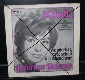 CATERINA VALENTE WUNDERBAR WIE SCHÖN DER ABEND WAR / MELODIE DECCA 1968