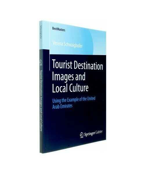 "Verena Schwaighofer ""Tourist Destination Images and Local Culture"""