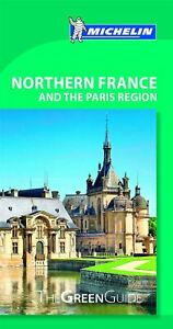 Northern-France-amp-Paris-Region-Michelin-Green-Guide-The-Green-Guide