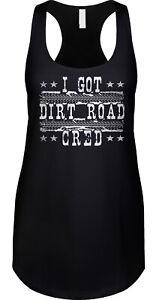 I-Got-Dirt-Road-Cred-Saying-Statement-Country-Music-Song-Farm-Lyrics-Ladies-Tank