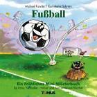 Fußball - Mini. Ein fröhliches Mini - Wörterbuch von Michael Funcke (2006, Taschenbuch)