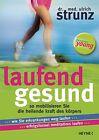 Laufend gesund von Ulrich Strunz (2012, Klappenbroschur)