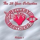 The 25 Year Collection, Vol. 1 by The Bellamy Brothers (CD, Apr-2005, Delta Disc)