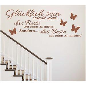 Spruch WANDTATTOO Glücklich sein das Beste Wandsticker Wandaufkleber Sticker 9