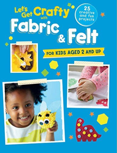 Let`S Get Crafty With Fabric & Felt BOOK NEUF