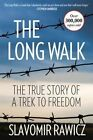 The Long Walk: The True Story of A Trek to Freedom by Slavomir Rawicz (Paperback, 2016)