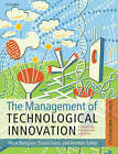 The Management of Technological Innovation: Strategy and Practice by David M. Gann, Mark Dodgson, Ammon Salter (Paperback, 2008)