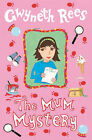 The Mum Mystery by Gwyneth Rees (Paperback, 2007)