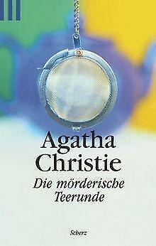 Die mörderische Teerunde von Christie, Agatha   Buch   Zustand gut