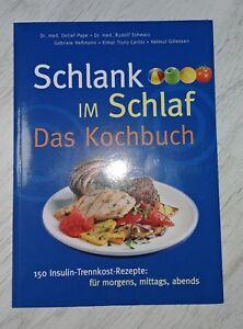 Schlank Im Schlaf Das Kochbuch Top Zustand Ebay