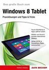 Praxisbuch zu Windows 8 Tablet von Wolfram Gieseke (2012, Taschenbuch)
