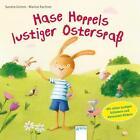 Hase Hoppels lustiger Osterspaß von Sandra Grimm (2016, Gebundene Ausgabe)