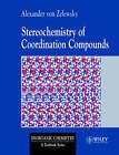 Stereochemistry of Coordination Compounds by Alexander Von Zelewsky (Paperback, 1996)