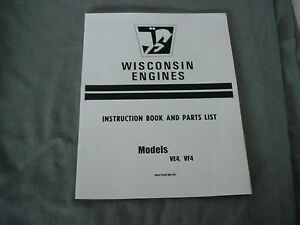 WISCONSIN ENGINE VE4 - VF4 INSTRUCTION, REPAIR & PARTS MANUAL BRAND NEW |  eBay | Wisconsin Engine Parts Diagram |  | eBay