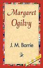Margaret Ogilvy by James Matthew Barrie (Hardback, 2007)