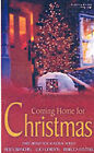 Coming Home for Christmas by Rebecca Winters, Lucy Gordon, Helen Bianchin (Paperback, 2003)