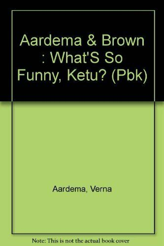 What's So Funny, Ketu? By Verna Aardema