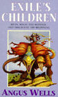 Exile's Children by Angus Wells (Paperback, 1996)