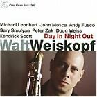 Walt Weiskopf - Day In Night Out (2008)