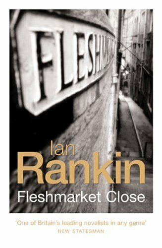 Fleshmarket Close (A Rebus Novel),Ian Rankin- 9780752864679