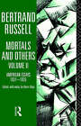 Mortals and Others: American Essays, 1931-1935 by Bertrand Russell (Hardback, 1998)