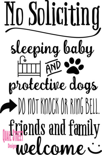 Vinyl Decal 89 No Soliciting Sleeping Baby Protective Dogs Friends Family