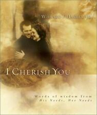 I Cherish You: Words of Wisdom from His Needs, Her Needs-ExLibrary