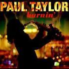 Burnin von Paul Taylor (2009)