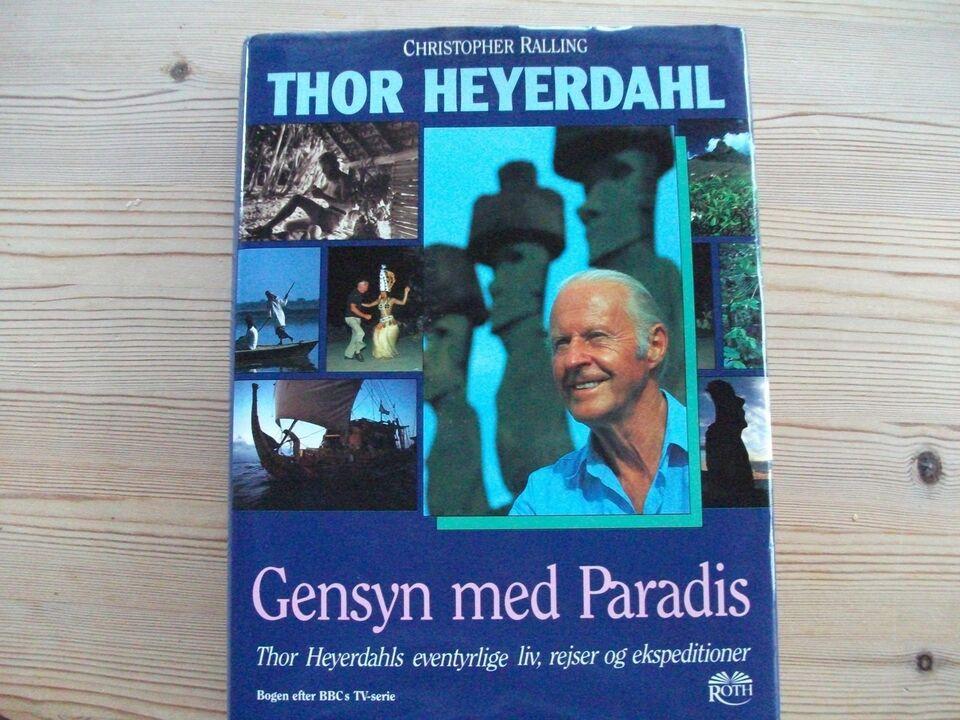 Autografer, Thor Heyerdahl - gensyn med paradis